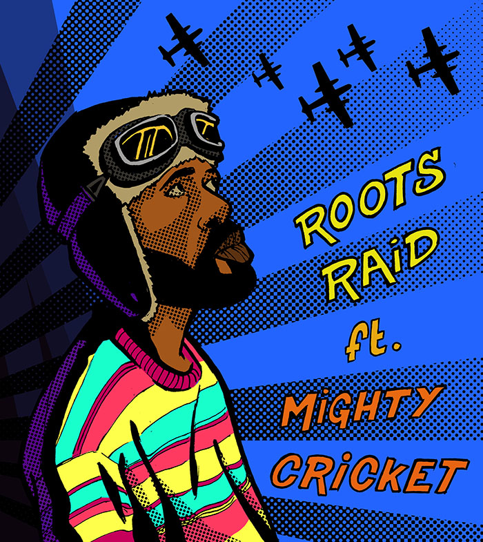roots-raid-ft-mighty-cricket-by-tristan-josse